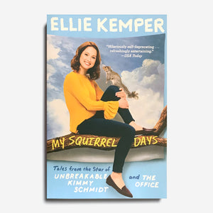 ELLIE KEMPER | My Squirrel Days (bolsillo)