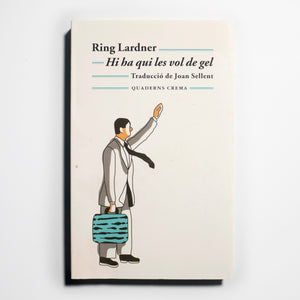 RING LARDNER | Hi ha qui les vol de gel