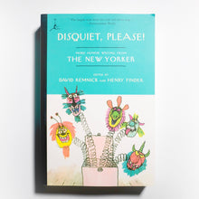Disquiet, Please!: More Humor Writing from The New Yorker