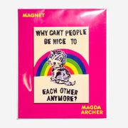 "Imán ""Why can't people be nice to each other anymore?"" x MAGDA ARCHER"