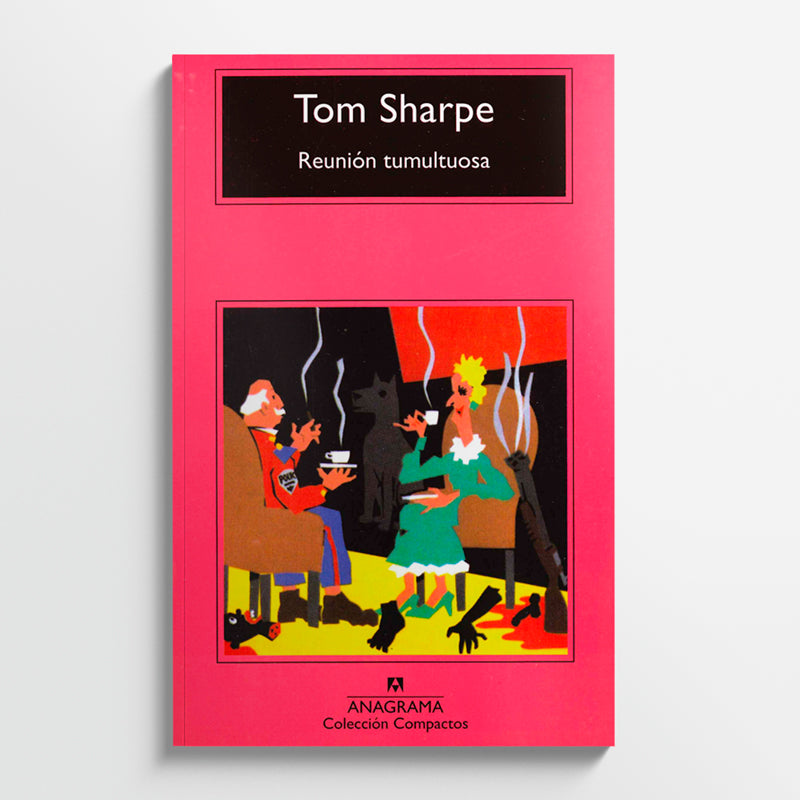 TOM SHARPE | Reunión Tumultuosa