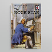 A LADYBIRD BOOK FOR GROWN-UPS | People at work: The Rock Star