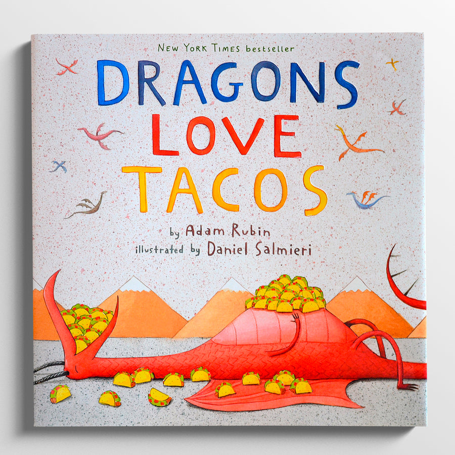 ADAM RUBIN | Dragons love tacos