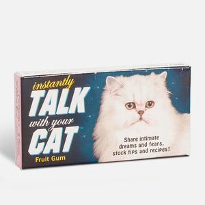 "Chicles ""Instantly talk with your cat"""