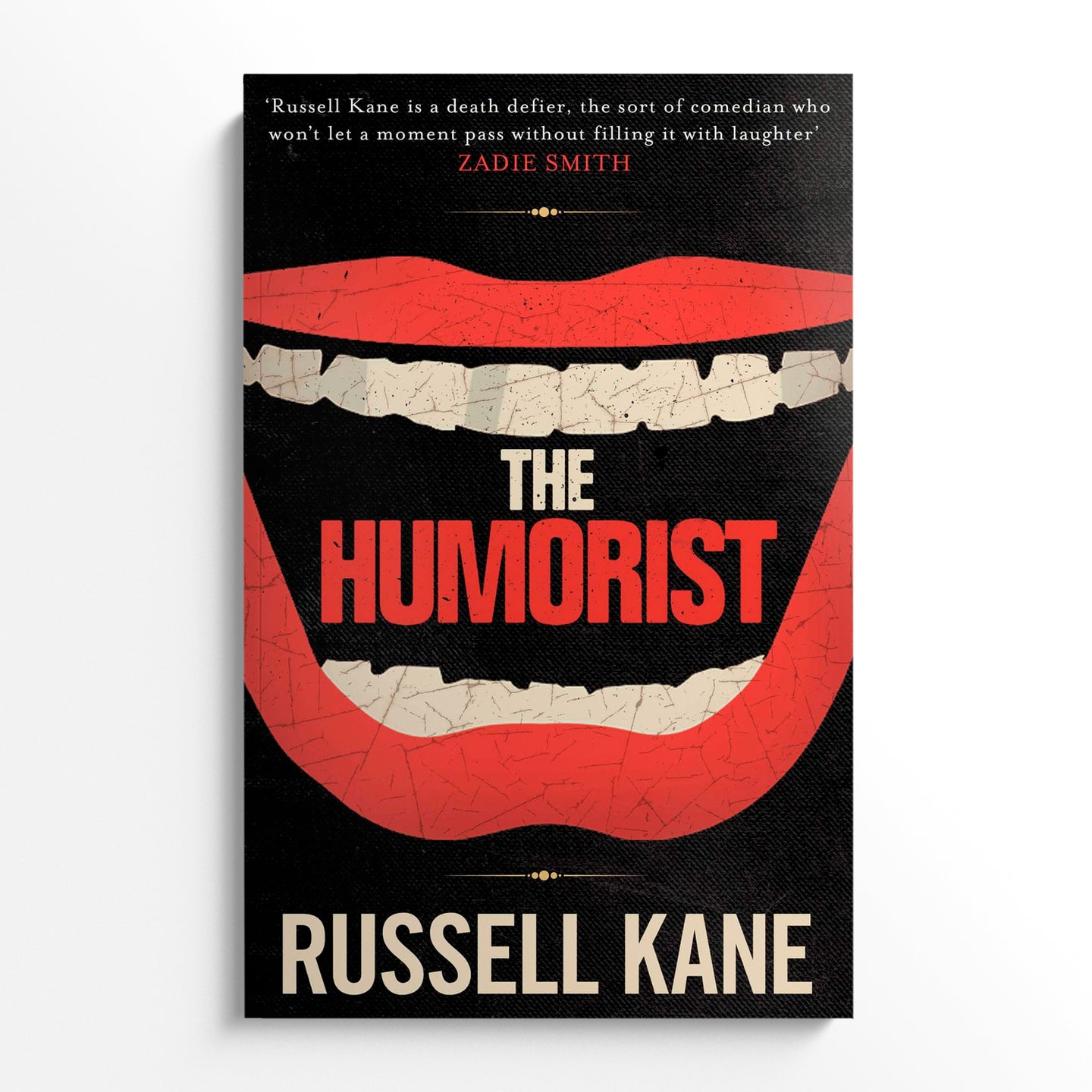 RUSSELL KANE | The humorist*