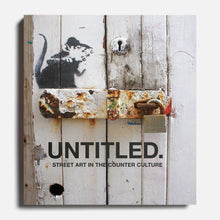 PATRICK POTTER | Untitled Vol.1 Sreet Art in the Counter Culture