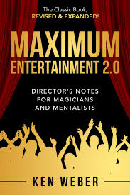 Maximum Entertainment 2.0 By: Ken Weber