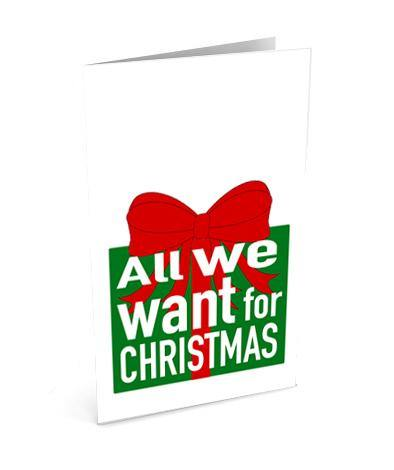 Christmas from us - All we want Greetinng Card | Polycute Gift Shop