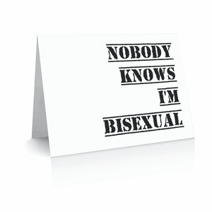 Now You Know I'm Bisexual