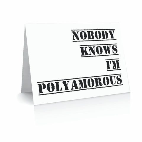 Nobody Knows I'm Polyamorous Greeting Card | Polycute Gift Shop