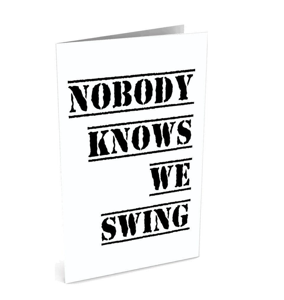 Now You Know We Swing