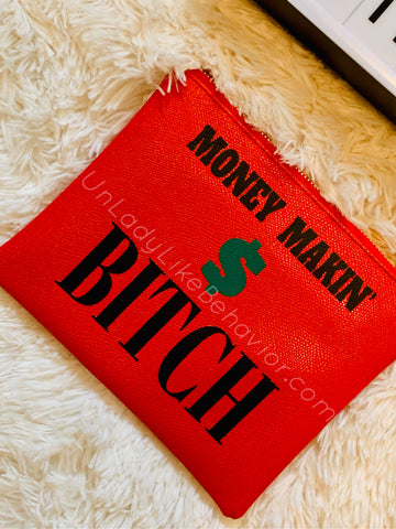 """Money Makin' Bitch"" Purse"