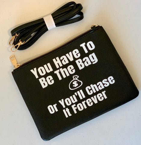 """Chase The Bag"" Purse"