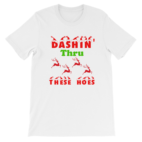 """Dashin' Thru These Hoes"" Short-Sleeve Unisex T-Shirt"