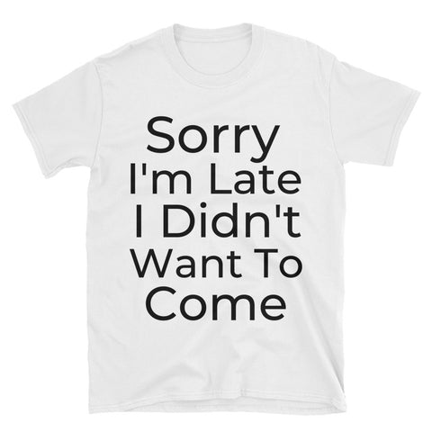 """Sorry"" Short-Sleeve Unisex T-Shirt"