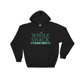"""Whole Snack"" Hooded Sweatshirt"