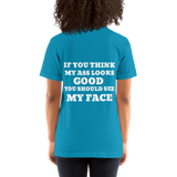 """Looks Good"" (IMAGE ON BACK) Women's Shirt"