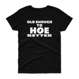 """Hoe Better"" Women's short sleeve t-shirt"