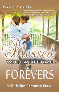 Blessed With a Lifetime of Forevers