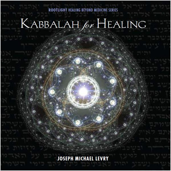 KABBALAH FOR HEALING