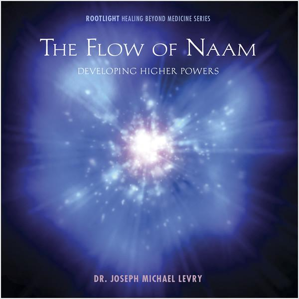 THE FLOW OF NAAM