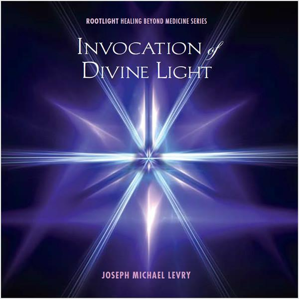 INVOCATION OF DIVINE LIGHT
