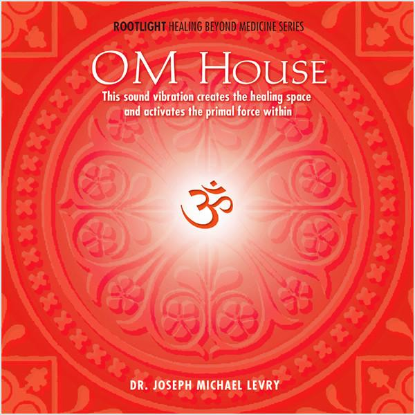 OM HOUSE: THE PRIMAL SOUND