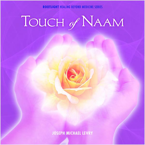 TOUCH OF NAAM