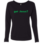 """got Jesus?' Next Level preshrunk 50%combed cotton/50% poly lightweight French terry!"
