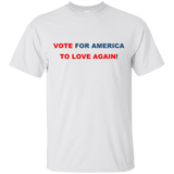 VOTE FOR AMERICA TO LOVE AGAIN!