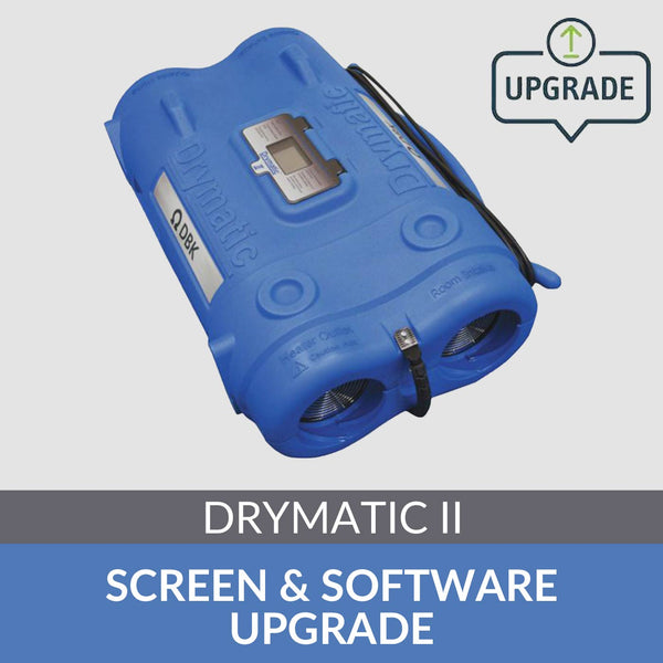 Drymatic II screen & software upgrade