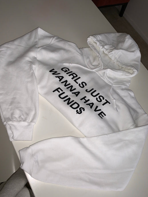 Just Wanna Have Fund$ Hoodie