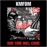 """OUR TIME WILL COME"" CD"