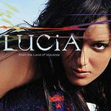 "Lucia - ""From The Land Of Volcanos"" CD"