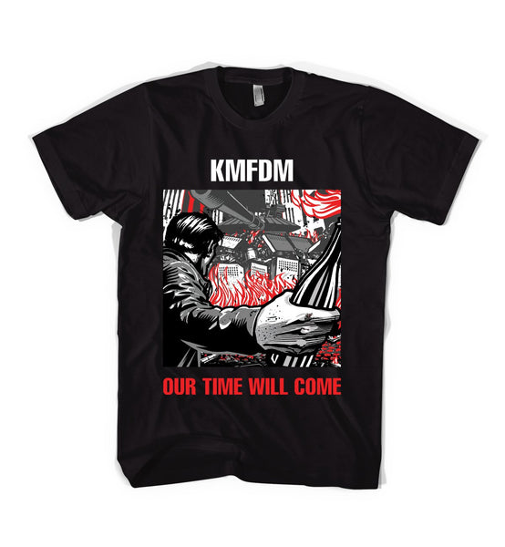 """OUR TIME WILL COME"" Tee"