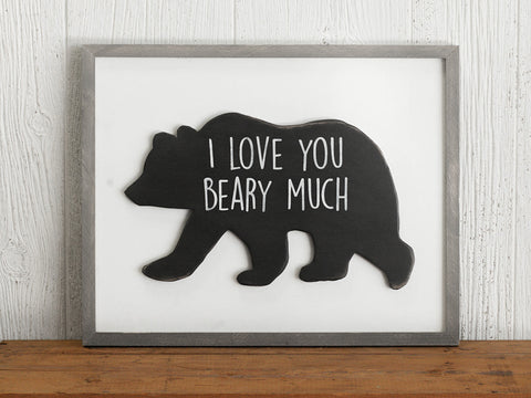 I Love You Beary Much Wood Sign
