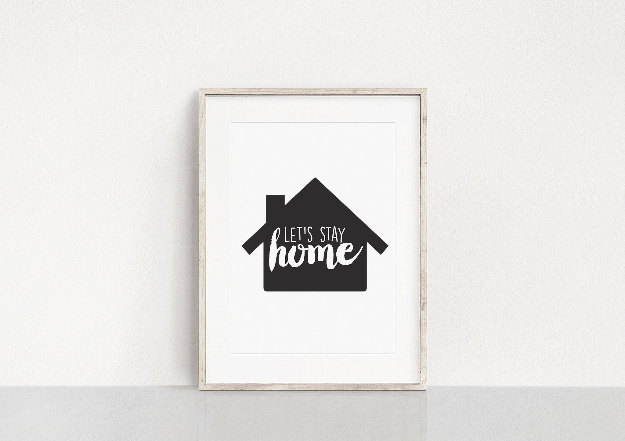 Let's Stay Home Art Print