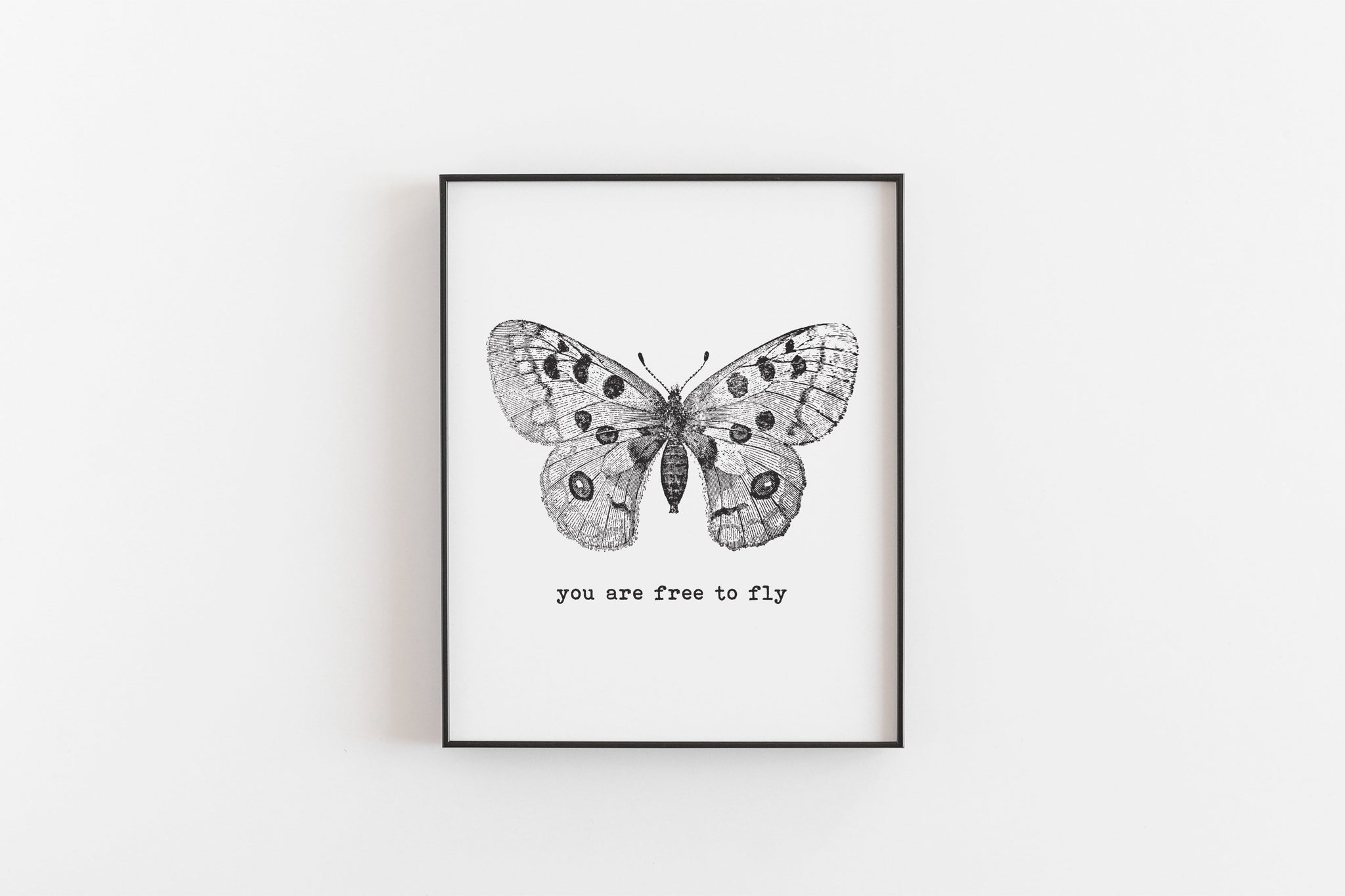 You Are Free To Fly Butterfly Typography Art Print