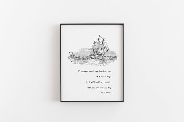 Sail My Vessel Song Lyric Art Print