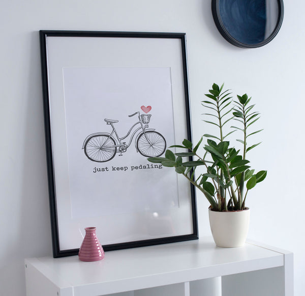 Just Keep Pedaling Art Print