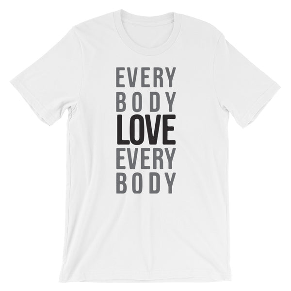 Everybody Love Everybody Short-Sleeve Unisex T-Shirt