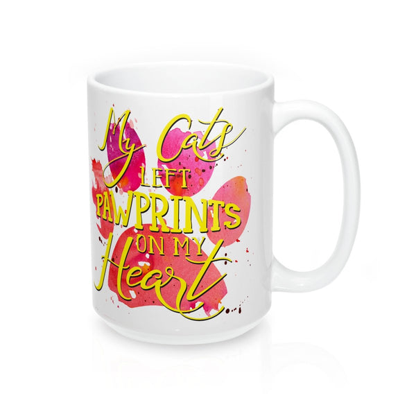 My Cats Left Paw Prints On My Heart Big 15oz White Mug-Mug-Printify-Mug 15oz-Pixie Cheetah