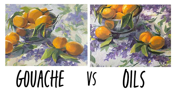 Gouache vs. Oil Paints