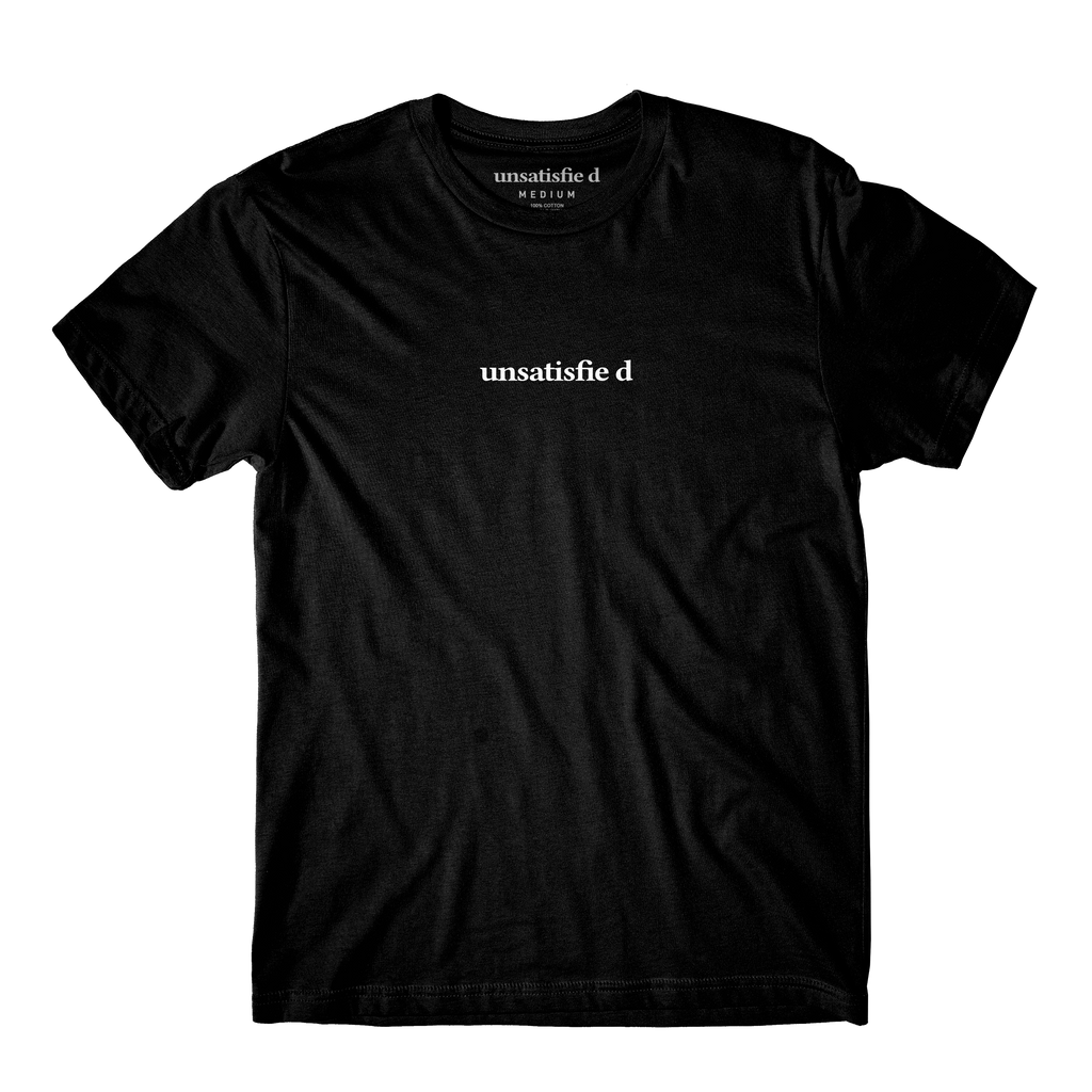 Unsatisfied Black Tee