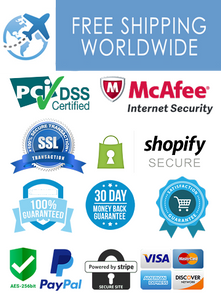 100% Satisfaction Guarantee, ,30 Days money-back, Free Worldwide Shipping, No order minimums, SSL McAfee Certification,