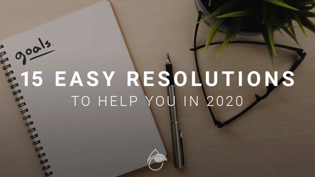 15 Easy Resolutions to Help You in 2020