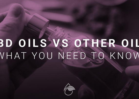 CBD Oils vs Other Oils - What You Need to Know