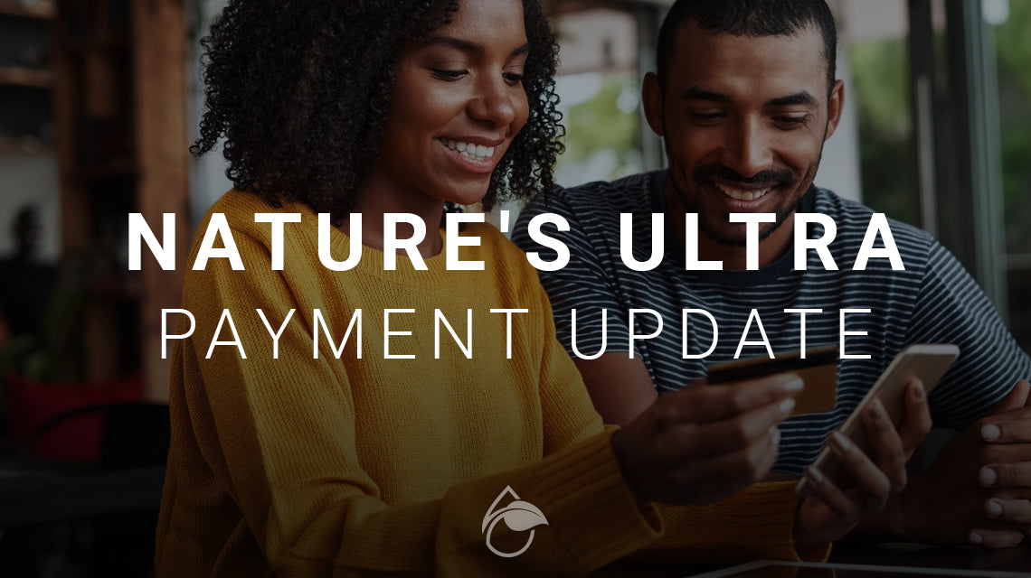 Nature's Ultra Payment Update