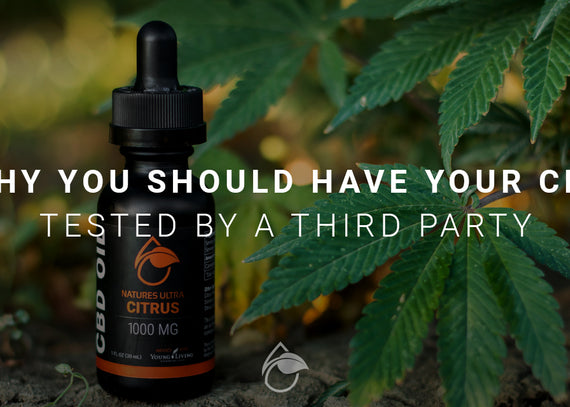 Why You Should Have Your CBD Tested By a Third Party