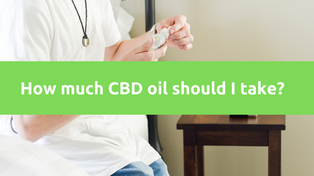 CBD Dose Chart - How much CBD Oil should I take?